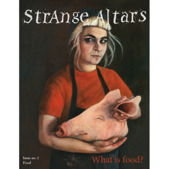 Strange-Altars-Food-Issue-Product Image